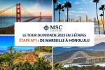 Tour du Monde MSC 2023 : De Marseille à Honolulu